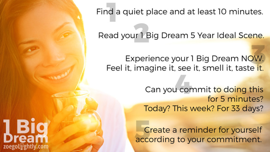 in 5 minutes every day begin to live your dreams, your highest purpose, the life you want